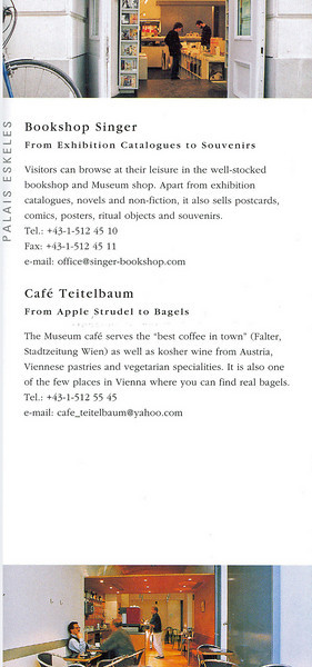 We visited the Jewish Museum but no pictures were allowed inside.  Here is the brochure (page 5).