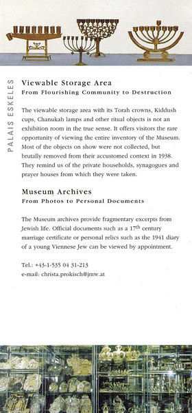 We visited the Jewish Museum but no pictures were allowed inside.  Here is the brochure (page 4).