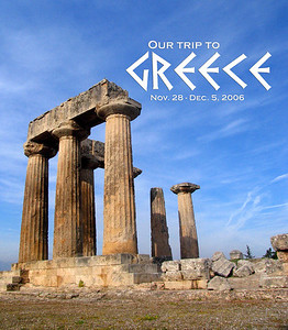 """To paraphrase one of our fellow travelers, there is """"old"""" and then there is """"way old.""""  After several years exploring the """"old"""" ruins of Mexico, Central and South America, we set off on November 28, 2006, to visit the """"way old"""" ruins of Greece."""