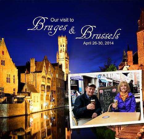 2014 - Bruges & Brussels, Belgium