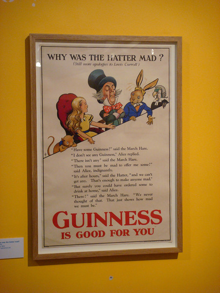 The tour of the Guiness Storehouse included an exhibit of Guiness advertising through the years.  I found this Alice in Wonderland-themed ad particularly interesting.