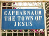 Capernaum (or Kfar Nahum; the village of Nahum, or comfort).