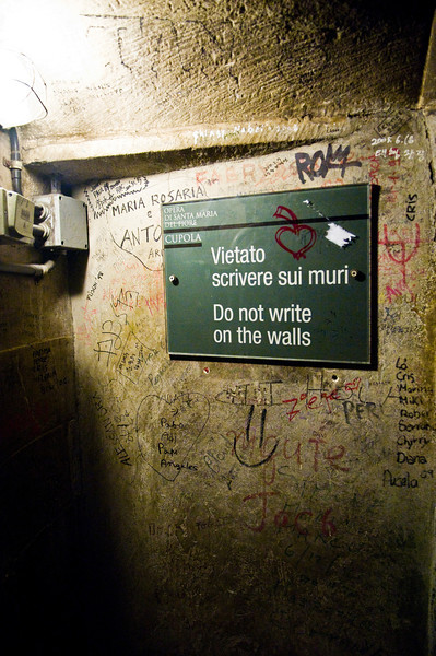 Title: Ironic<br /> Date: October 2011<br /> Graffiti inside the stairs that lead to the top of the dome of the Duomo in Florence.