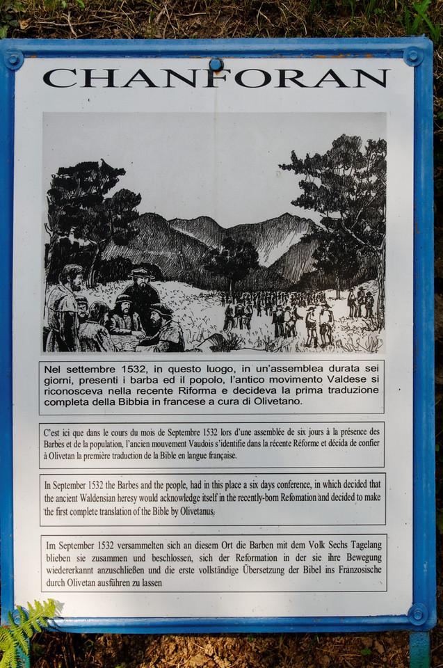 Pra del Torno, italia<br /> C'est ici dans le cours du mois de Setembre 1532 lors d'une assemblée de six jours á la presence des Barbes e de la population, l'ancien mouvement Vandois s'identific dans la redente Reforme et décida de confier à Olivetan la premiere tradution de la Bible em langue francaise