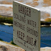 <b>You've been warned!</b>  <i>Hot Creek Geological Site,  Mono County, California</i>