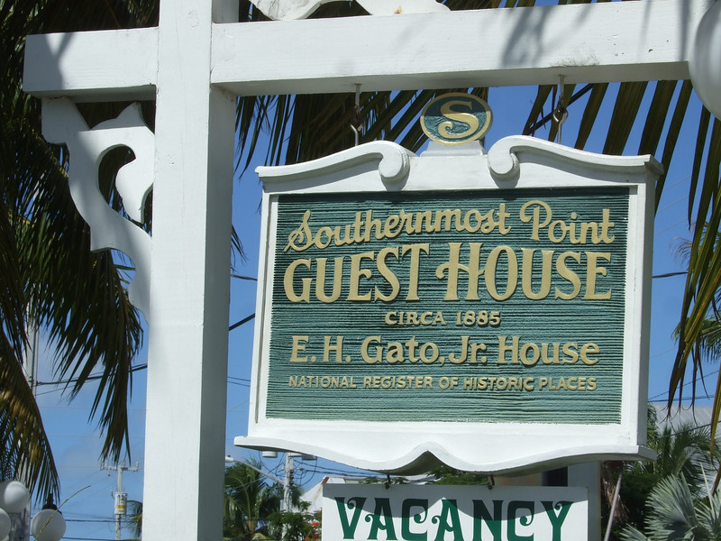 The guest house that is southernmost.