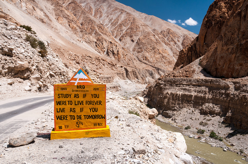 Philosophical road signs are a regular sight in the Indian Himalaya