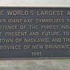 World's Largest Axe, Mackawic, New Brunswick, July 18, 2016.