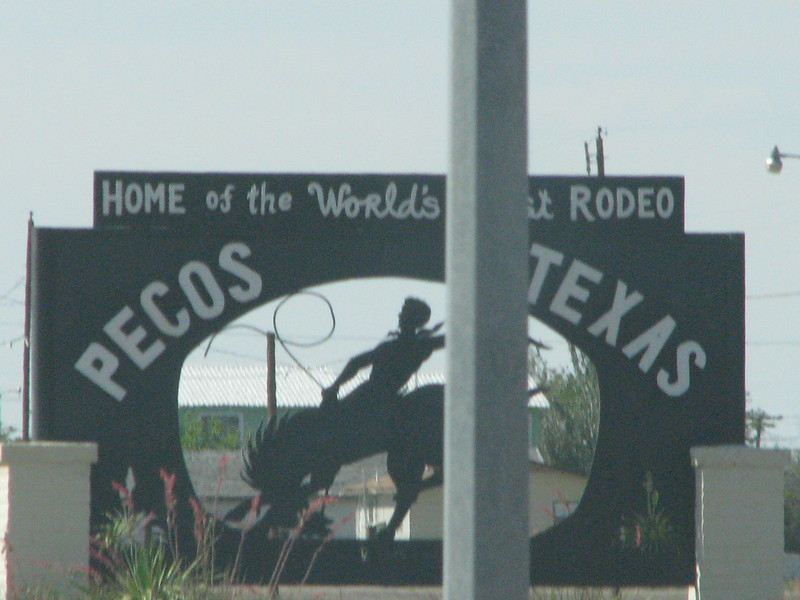 Bragging rights of Pecos, sign is set along our way.