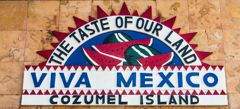 • Location - Cozumel<br /> • Colorful Sign
