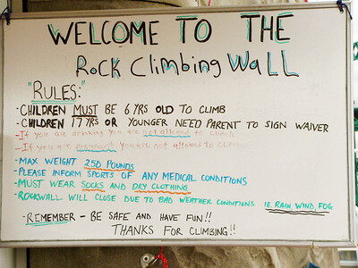 Rules for climbing the rock wall....I didn't need these as I was NOT doing it.