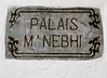 Address sign for former palace