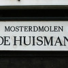 De Huisman(the houseman) - This windmill is still used to produce one of the most well known Dutch mustards, called Zaanse Mustard. Because the windmill is still in use, you can't visit it.
