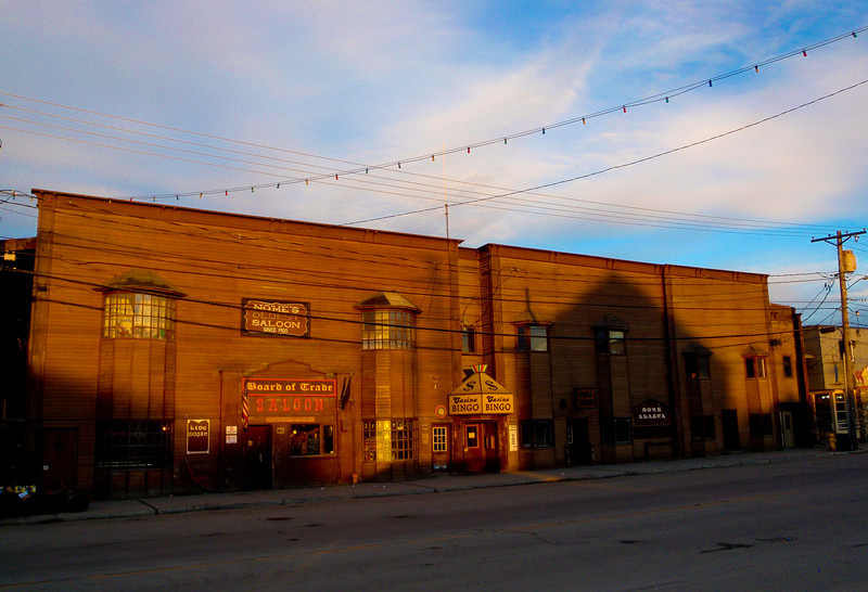 Board of Trade...Nome's Oldest Saloon!