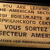 Checkpoint Charlie at Berlin Wall - Billy Graham Library - Charlotte, NC  11-26-10