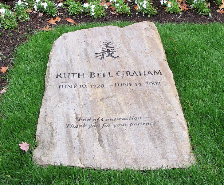 """Ruth Bell Graham Grave Stone - Billy Graham Library - Charlotte, NC  11-26-10<br /> June 10, 1920 to June 14, 2007 - Ruth Bell Graham was born in China to missionary parents and carried a lifelong love for the people of this land.  The Chinese character for Righteousness is placed at the top of the stone.  The same character is on her father's gravestone in Swannanoa, NC.  While riding down the highway years ago, Ruth noticed a sign beside the road:  End of Construction - Thank you for your patience.""""  With a smile, she said that these were the words she wanted on her gravestone.  This grave marker is a natural fieldstone from the mountains of NC."""