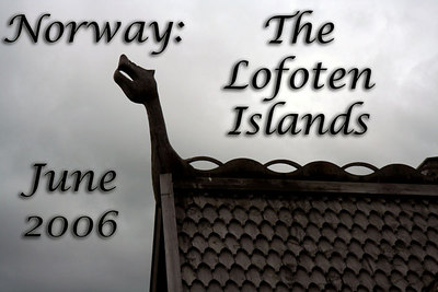 Norway:  Climbing Trip to Lofoten Islands, Norway