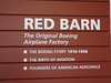 The Red Barn; the Seattle building in which it all began Boeing Aircraft Company.  Now a part of the Museum of Flight in Seattle at Boeing Field.