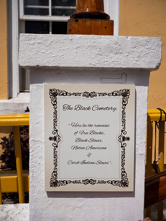 """The Black Cemetery. """"Here lies the remains of Free Blacks, Black Slaves, Native American and Carib Indian Slaves."""""""