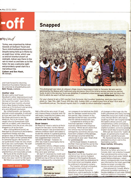 "GA's shot of SP about to dance with the Masai (at their request I hasten to add) on our CTC 2003 trip appeared in ""Snapped"" in the SMH Travel Section May 22-23 2004 issue."