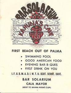 PALMA DE MALLORCA, SPAIN BAR SOLARIUM- Owned 1965-67 BY SCOT THISTLETHWAITE (Colin Scot), DAVID FREEMAN and SERGE OGRANOVITCH.