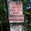 We couldn't resist capturing this sign - just in case our contractor is in the market for a small concrete mixer!