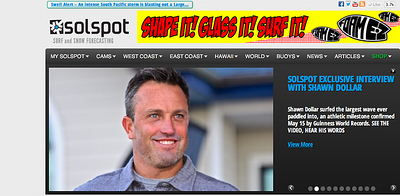 Solspot interview and photographs of Big Wave World Record Holder Shawn Dollar: June 1st, 2013.