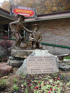 JESSE JAMES STATUE Meramec Caverns, Stanton, Missouri  The cavern was famous as being the hideout of the infamous Jesse James back in the 1870s. (I guess you could've read that for yourself on the plaque.) As it was getting late and I was running short of funds, I decided to wait till another trip through to go inside.