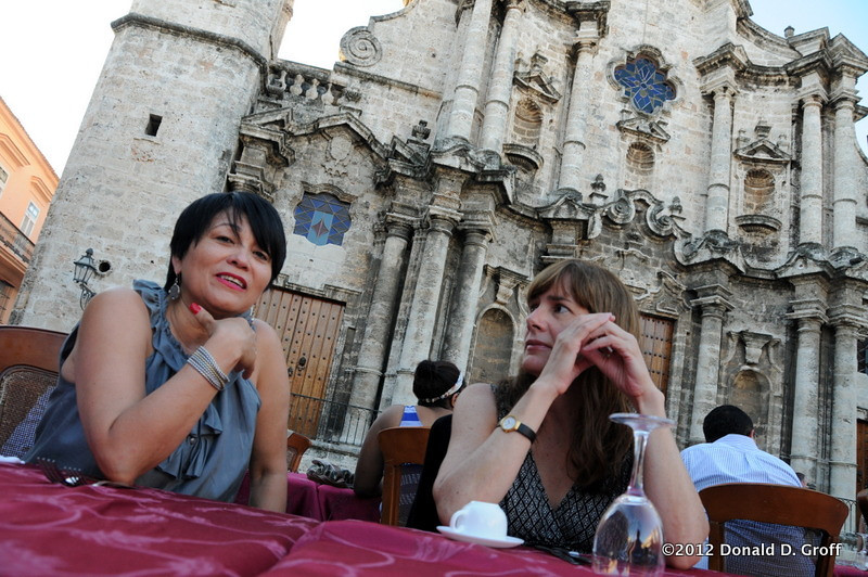 Gloria (left) and Patrice at El Patio restaurant, Plaza de la Catedral, Havana.