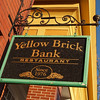 Sign at the Yellow Brick Bank restaurant