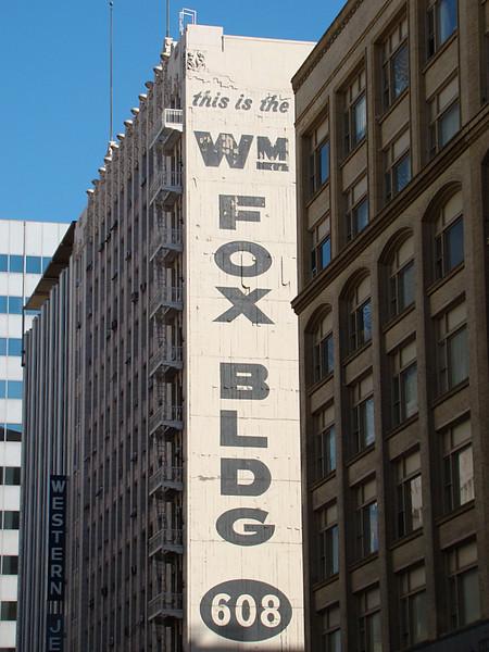 This is the Wm Fox Bldg