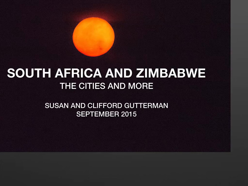 South Africa and Zimbabwe: The Cities and More