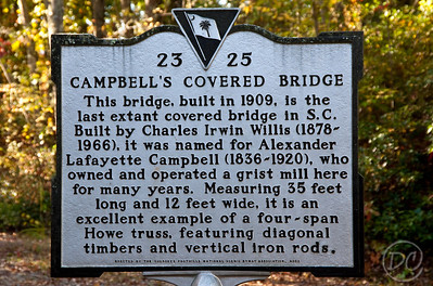Sign posted at Campbell's Covered Bridge. The last remaining covered bridge in the state of South Carolina. Gowensville, SC