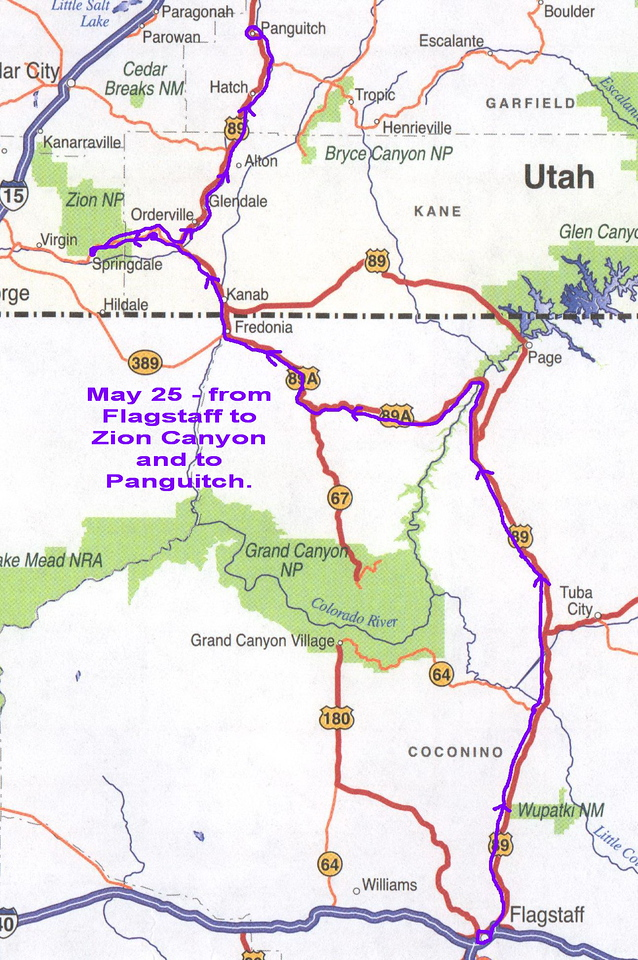 <u>Click to enlarge map.</u>  May 25, we left Flagstaff and drove along US 89 and 89A to Zion National Park and then on to Panguitch, UT.