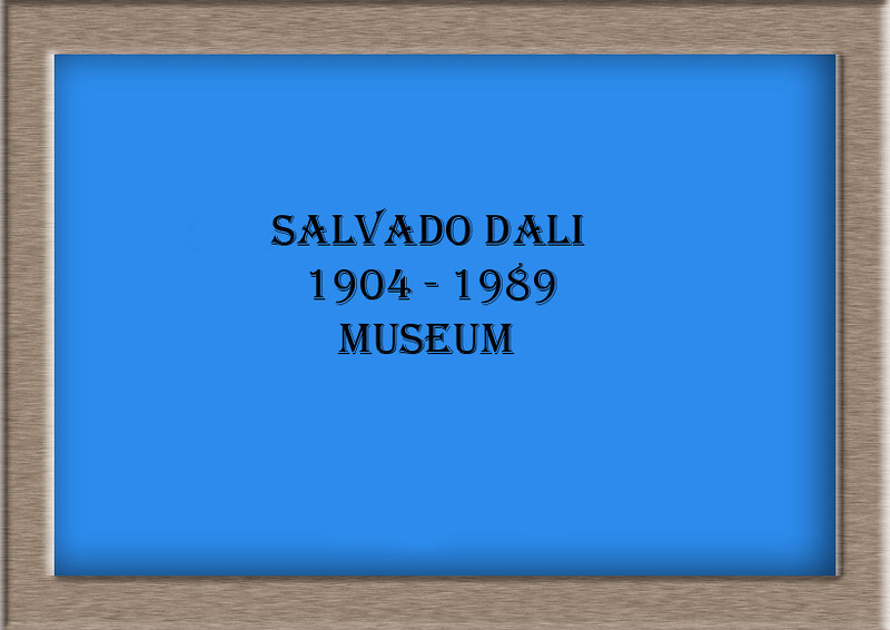 Salvado Dali Museum (Without Uplaoding Info)