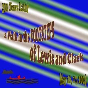 St. Louis - A Walk In The Footsteps Of Lewis and Clark - May 16 17, 2004