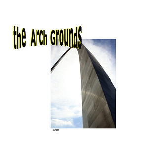 St Louis - The Arch Grounds