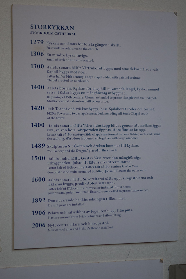 The timeline of Storkyrkan. 1279! And they still hold services every week. In fact, while we there, the choir was practicing.