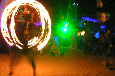Everyone fire twirls here. The locals are some of the best I have ever seen. They make anyone in Australia look like fumbling ninnies