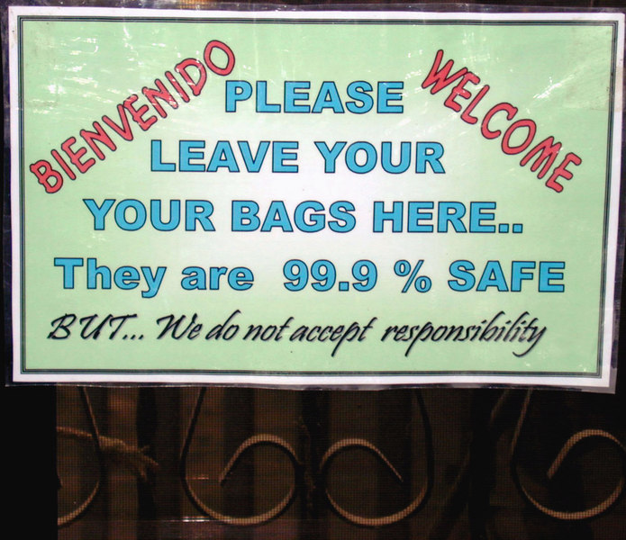 Mar 20.  Inside the restaurant is this sign.  Would you leave your bags in this restaurant?  Read the sign carefully.