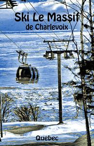 Le Massif de Charlevoix - Travel Poster