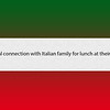 Cultural connection with Italian family for lunch at their home
