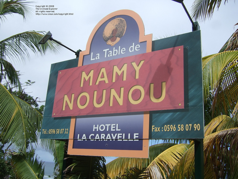 Le Table de Mamy Nounou is in the Hotel la Caravelle on the Caravelle Peninsula on the Atlantic side of the island.