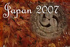 A one month trip through a portion of Japan in November 2007, beginning with a conference