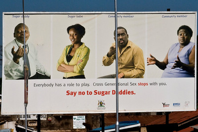 say no to sugar daddies billboard. apparently a common way that aids spreads