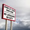 No Lifeguard On Duty Sign