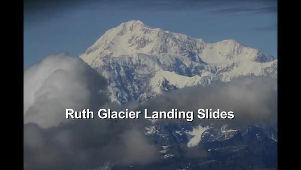 Ruth Glacier Landing Slides