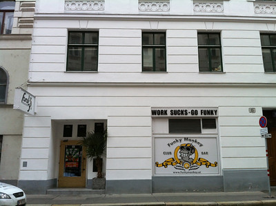 The Funky Monkey pub in Vienna. If you see this, and this photo is for you, you know who you are...