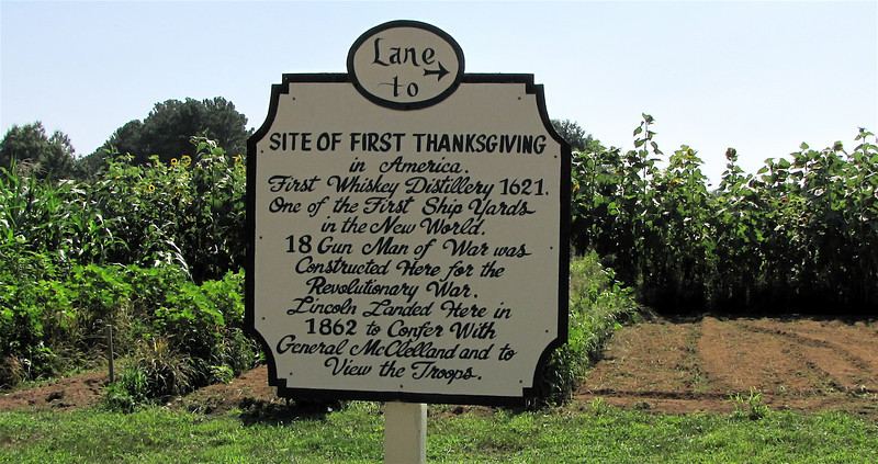 The First Thanksgiving Was Held Here - Berkeley Plantation, Charles City, Virginia  7-27-11<br /> English colonists first held a thanksgiving celebration, one year and 17 days prior to the landing of the Pilgrims in Massachusetts.