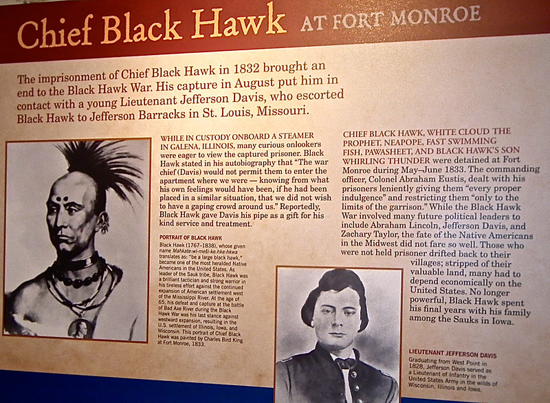 Signage on Chief Black Hawk at Fort Monroe - Casemate Museum, Fort Monroe - Hampton, VA<br /> Click on the photo to get an enlarged image to read.